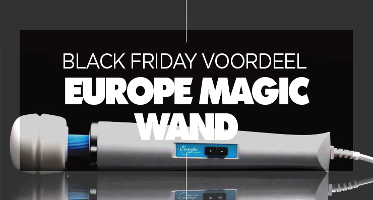 europe-magic-wand-voordeel-dagen-op-black-friday-festival